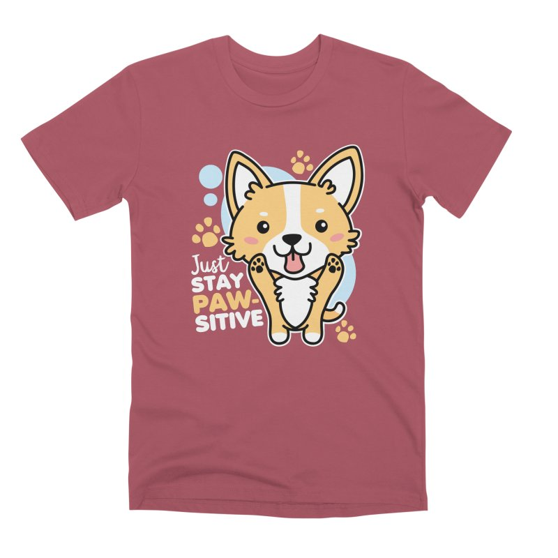 Just Stay Pawsitive Men's Premium T-Shirt by Detour Shirt's Artist Shop
