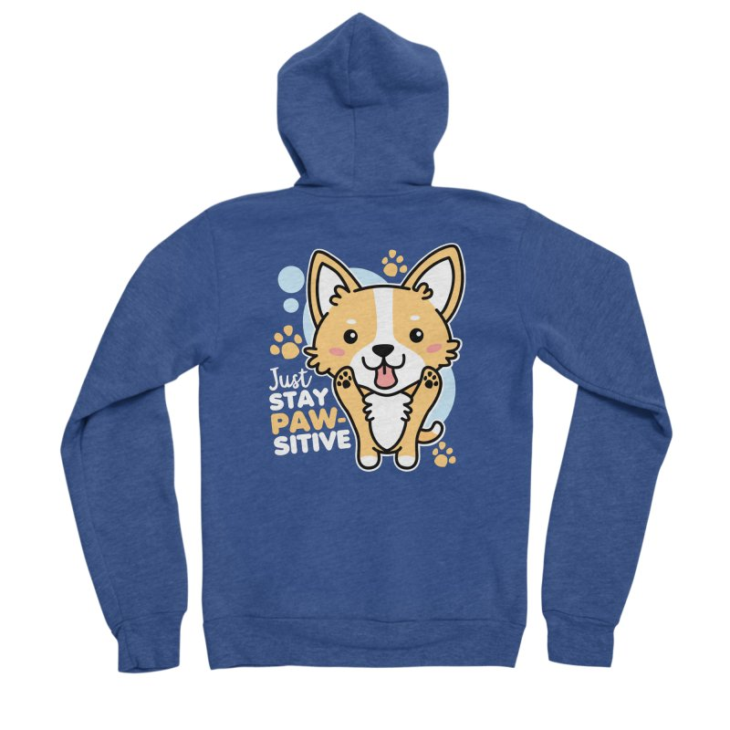 Just Stay Pawsitive Women's Sponge Fleece Zip-Up Hoody by Detour Shirt's Artist Shop