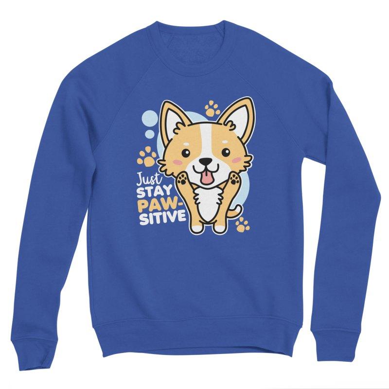 Just Stay Pawsitive Women's Sponge Fleece Sweatshirt by Detour Shirt's Artist Shop
