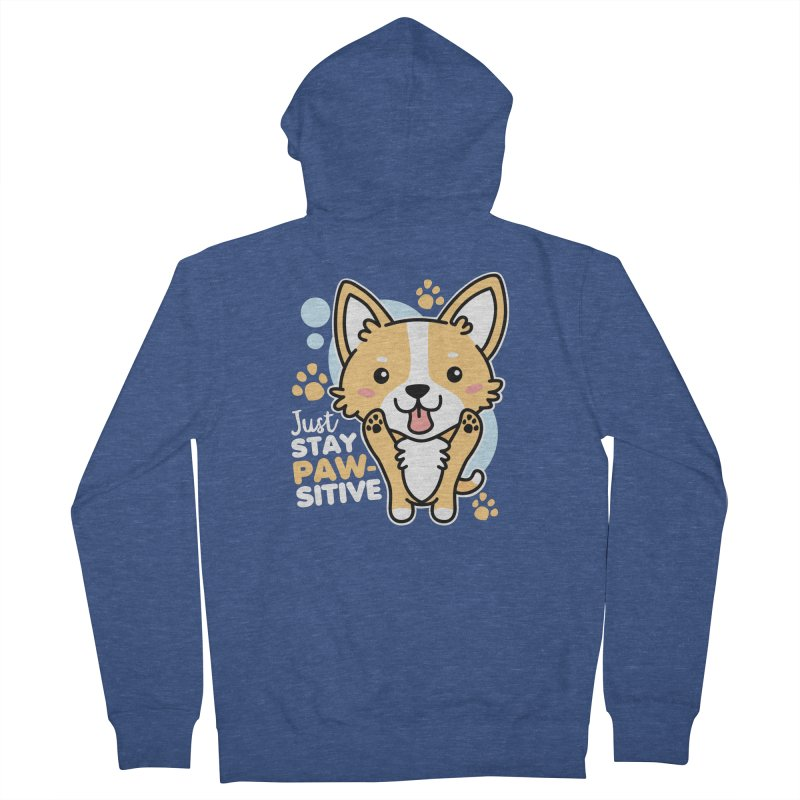 Just Stay Pawsitive Women's French Terry Zip-Up Hoody by Detour Shirt's Artist Shop