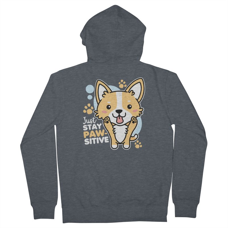 Just Stay Pawsitive Men's French Terry Zip-Up Hoody by Detour Shirt's Artist Shop