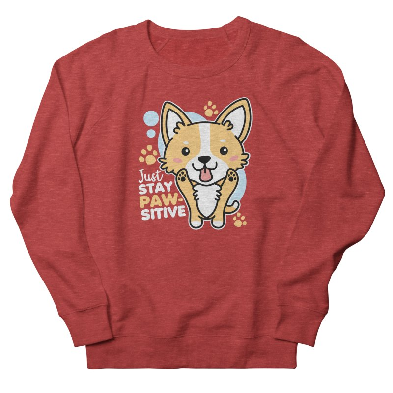 Just Stay Pawsitive Men's French Terry Sweatshirt by Detour Shirt's Artist Shop