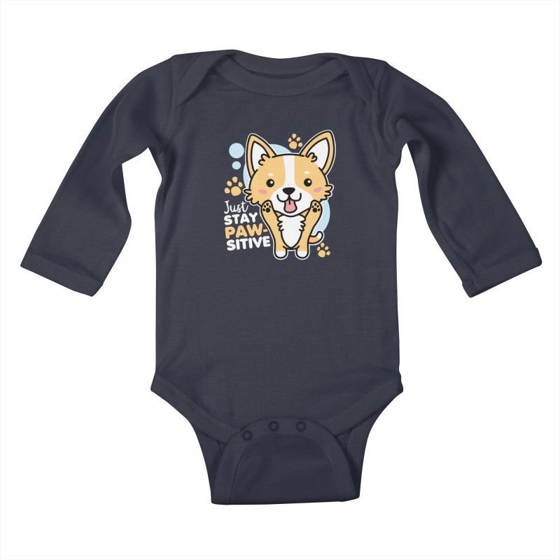 Just Stay Pawsitive Kids Baby Longsleeve Bodysuit by Detour Shirt's Artist Shop