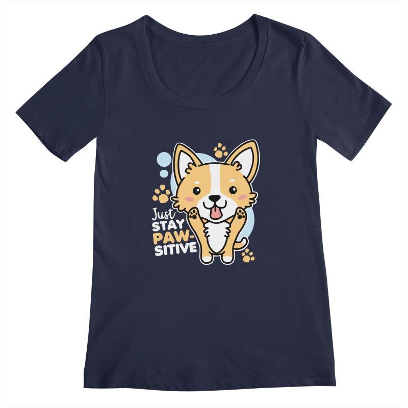 Just Stay Pawsitive Women's Regular Scoop Neck by Detour Shirt's Artist Shop