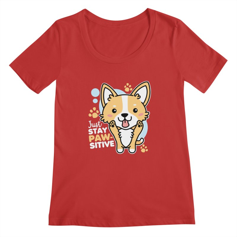 Just Stay Pawsitive Women's Regular Scoop Neck by Detour Shirt's Artist Shop