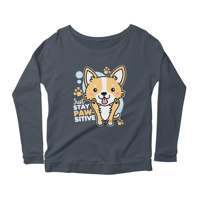 Just Stay Pawsitive Women's Scoop Neck Longsleeve T-Shirt by Detour Shirt's Artist Shop