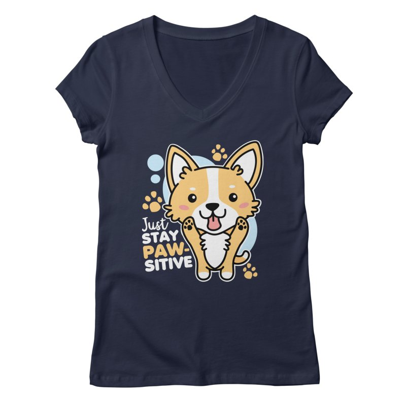 Just Stay Pawsitive Women's Regular V-Neck by Detour Shirt's Artist Shop