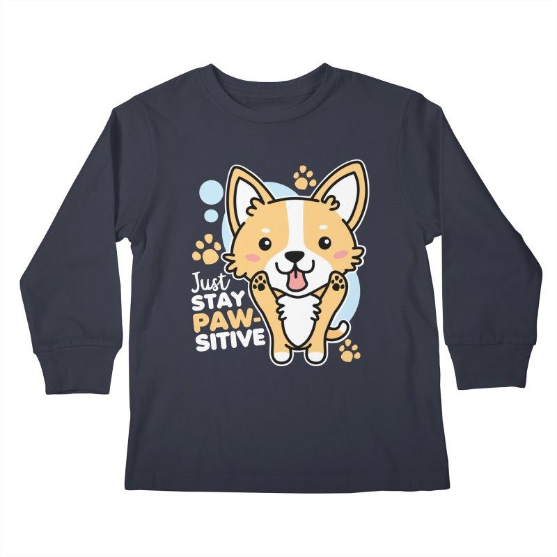 Just Stay Pawsitive Kids Longsleeve T-Shirt by Detour Shirt's Artist Shop