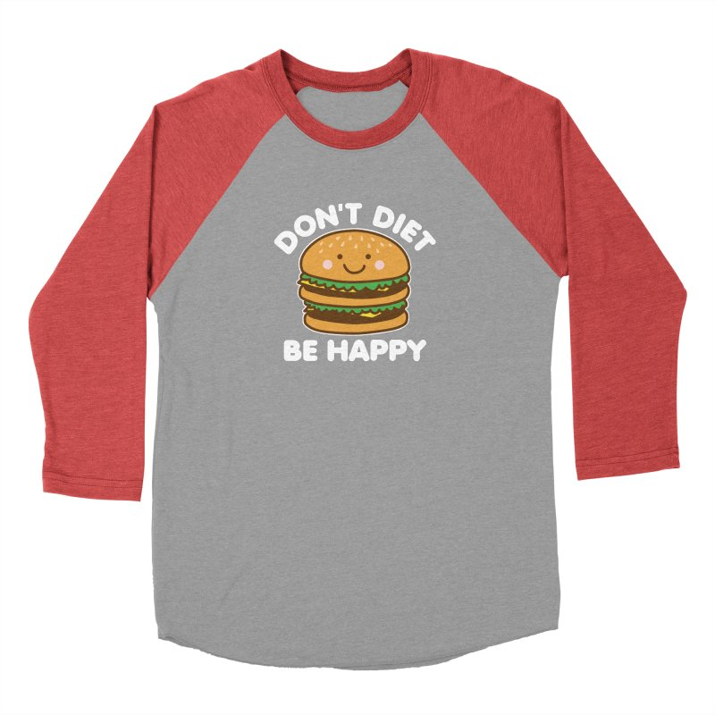Don't Diet Be Happy Women's Baseball Triblend Longsleeve T-Shirt by Detour Shirt's Artist Shop