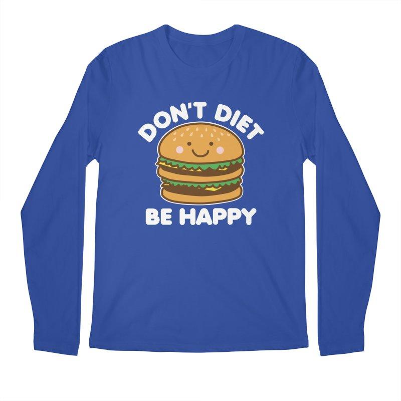 Don't Diet Be Happy Men's Regular Longsleeve T-Shirt by Detour Shirt's Artist Shop