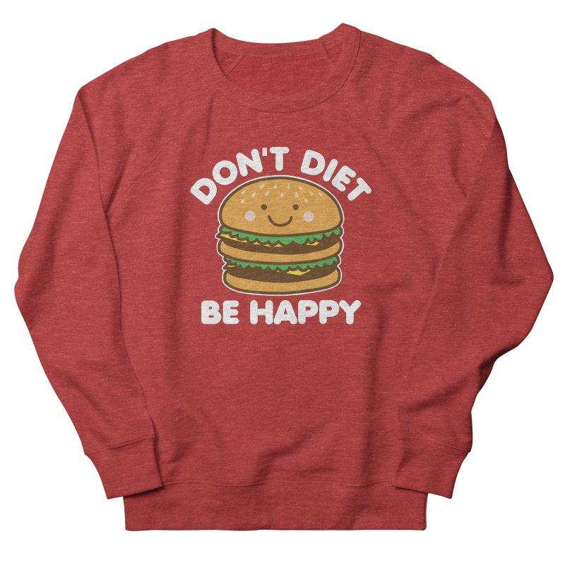 Don't Diet Be Happy Men's French Terry Sweatshirt by Detour Shirt's Artist Shop