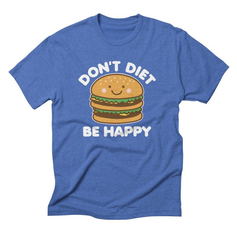 Don't Diet Be Happy Men's Triblend T-Shirt by Detour Shirt's Artist Shop