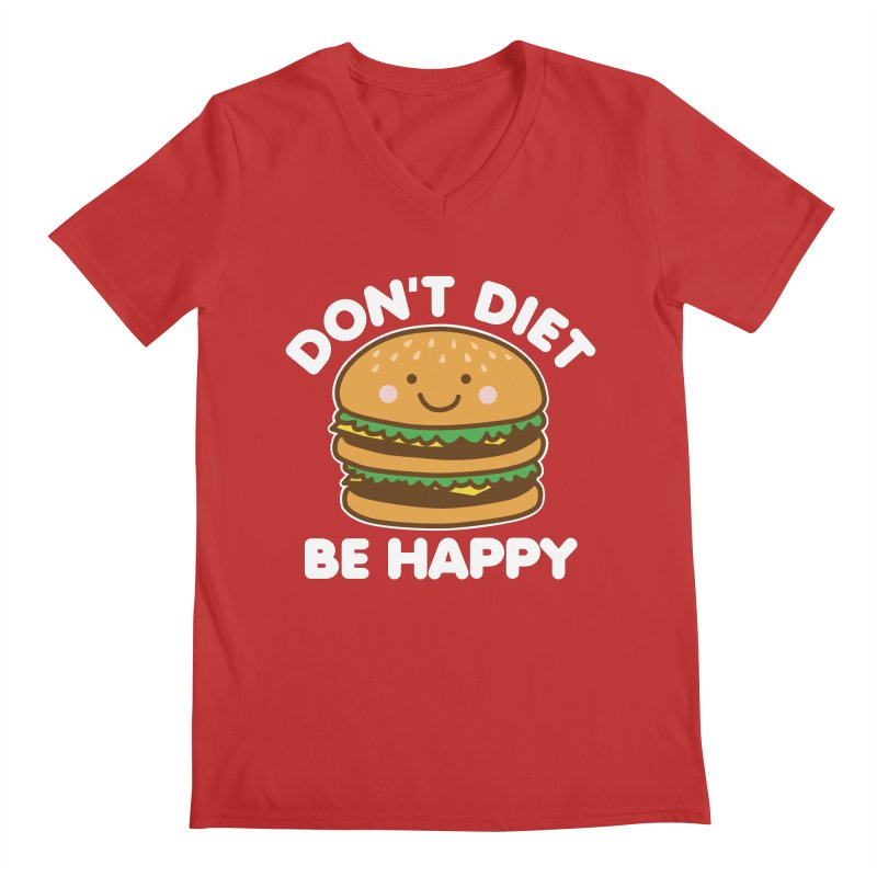 Don't Diet Be Happy Men's Regular V-Neck by Detour Shirt's Artist Shop