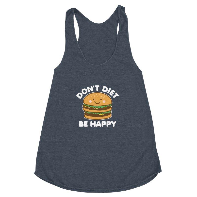 Don't Diet Be Happy Women's Racerback Triblend Tank by Detour Shirt's Artist Shop