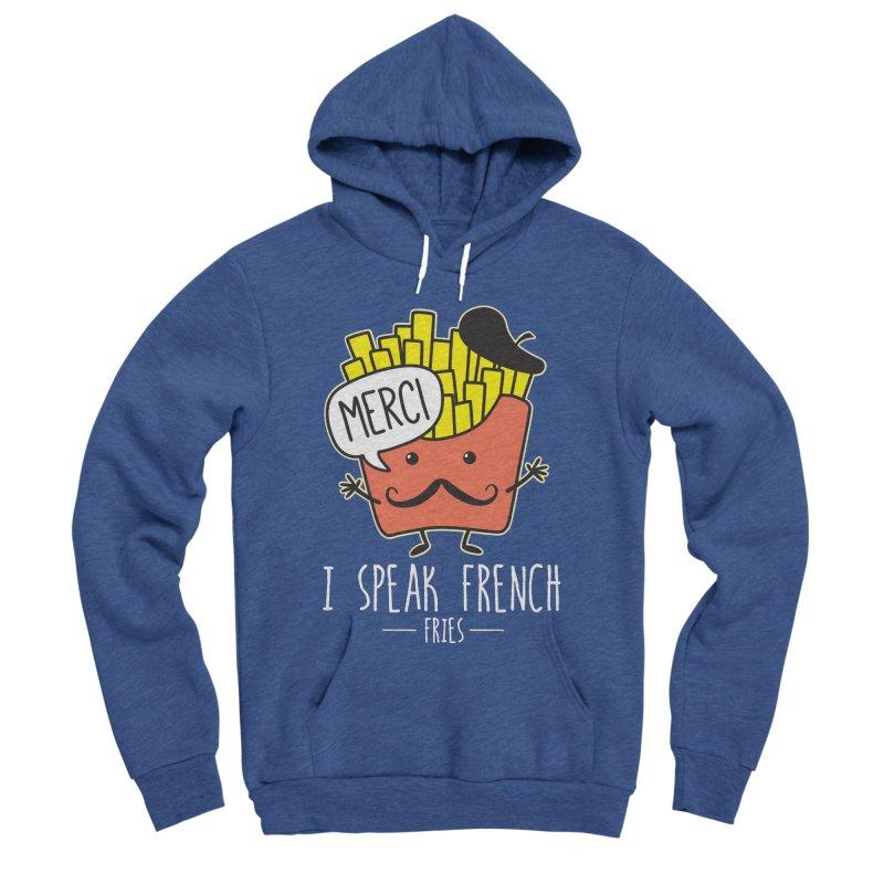 I Speak French Fries Men's Sponge Fleece Pullover Hoody by Detour Shirt's Artist Shop