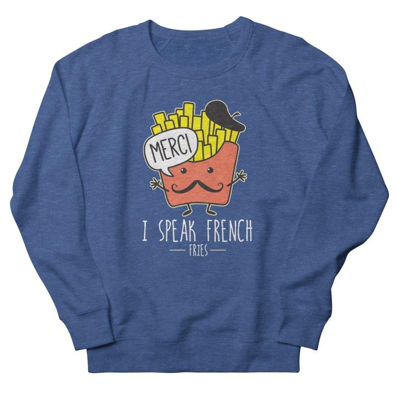 I Speak French Fries Men's French Terry Sweatshirt by Detour Shirt's Artist Shop