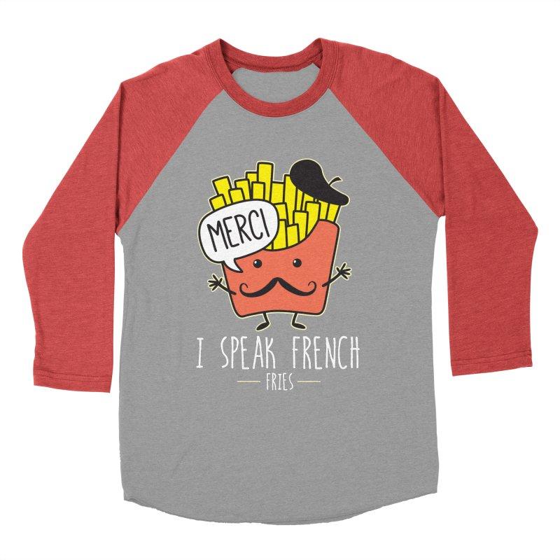 I Speak French Fries Women's Baseball Triblend Longsleeve T-Shirt by Detour Shirt's Artist Shop