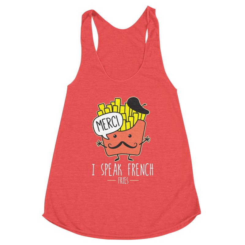 I Speak French Fries Women's Racerback Triblend Tank by Detour Shirt's Artist Shop