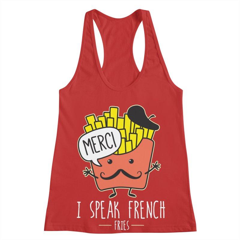 I Speak French Fries Women's Racerback Tank by Detour Shirt's Artist Shop