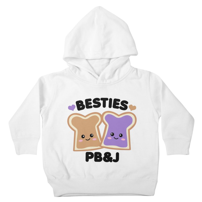 Besties PB&J Kawaii Kids Toddler Pullover Hoody by Detour Shirt's Artist Shop