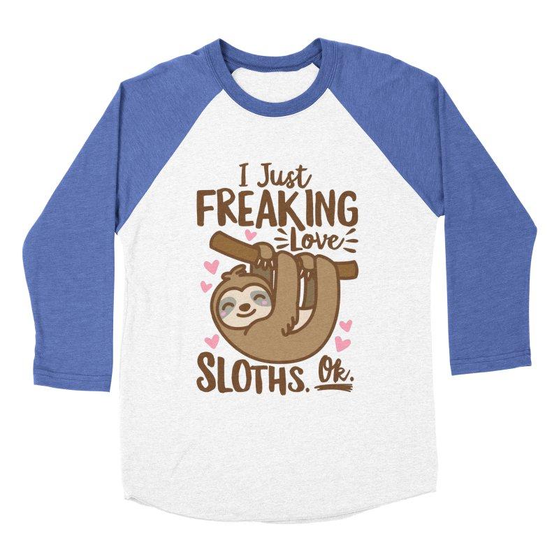 I Just Freaking Love Sloths Ok Women's Baseball Triblend Longsleeve T-Shirt by Detour Shirt's Artist Shop