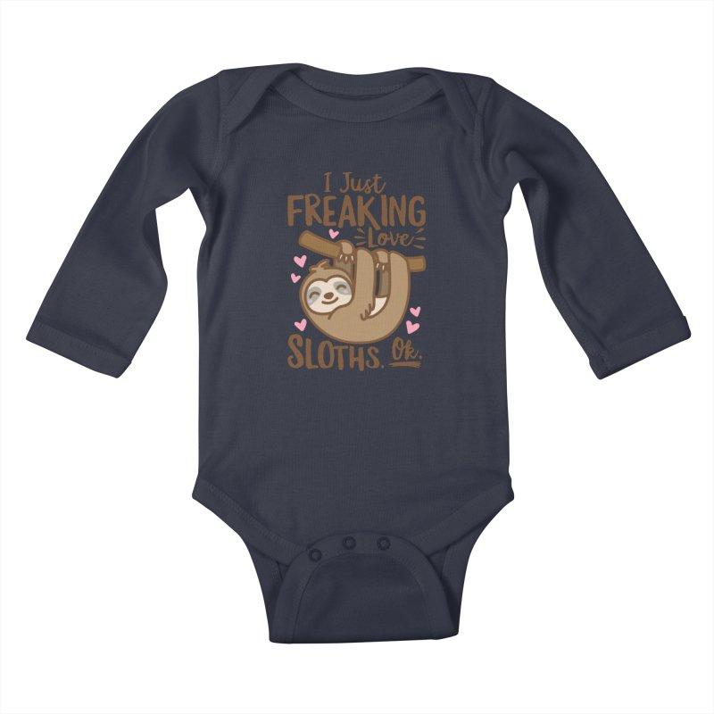 I Just Freaking Love Sloths Ok Kids Baby Longsleeve Bodysuit by Detour Shirt's Artist Shop