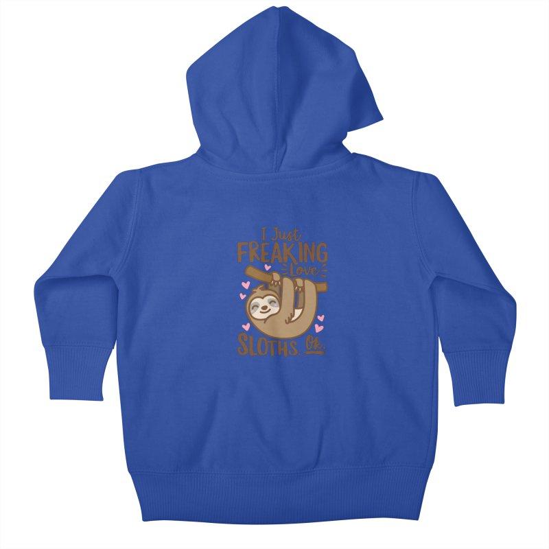 I Just Freaking Love Sloths Ok Kids Baby Zip-Up Hoody by Detour Shirt's Artist Shop