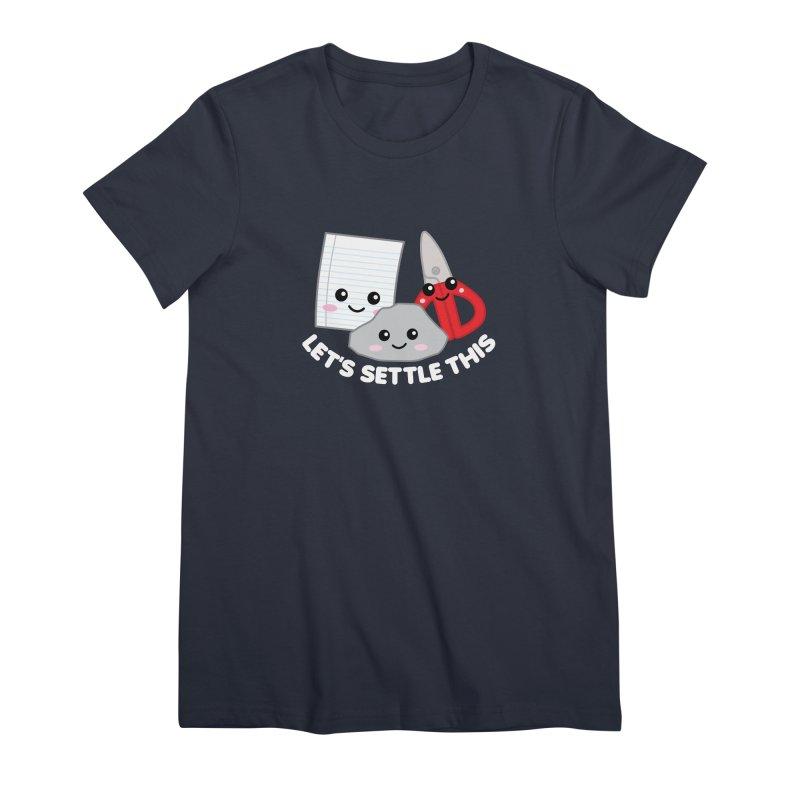 Let's Settle This Women's Premium T-Shirt by Detour Shirt's Artist Shop