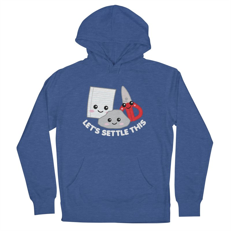 Let's Settle This Women's French Terry Pullover Hoody by Detour Shirt's Artist Shop