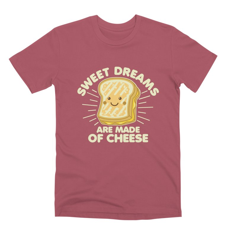 Sweet Dreams Are Made Of Cheese Men's Premium T-Shirt by Detour Shirt's Artist Shop