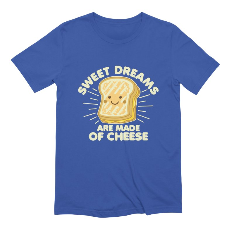 Sweet Dreams Are Made Of Cheese Men's Extra Soft T-Shirt by Detour Shirt's Artist Shop