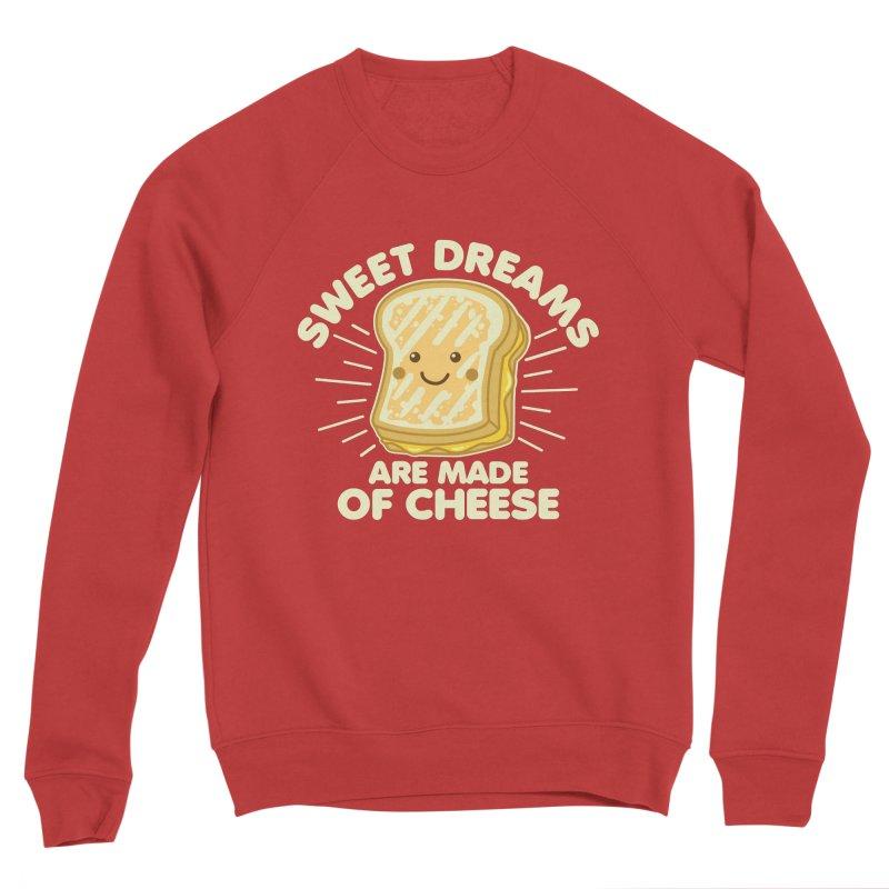Sweet Dreams Are Made Of Cheese Men's Sponge Fleece Sweatshirt by Detour Shirt's Artist Shop