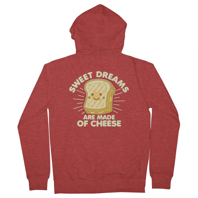 Sweet Dreams Are Made Of Cheese Men's French Terry Zip-Up Hoody by Detour Shirt's Artist Shop