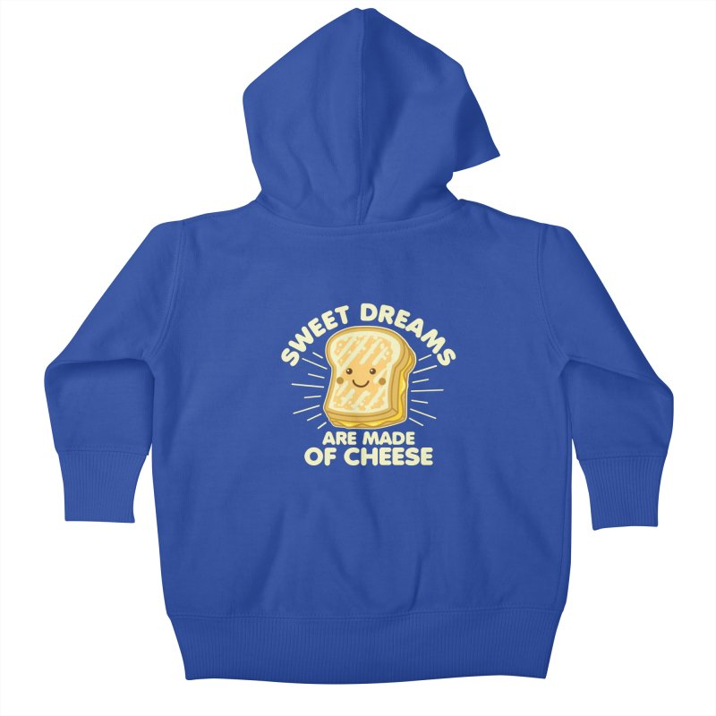 Sweet Dreams Are Made Of Cheese Kids Baby Zip-Up Hoody by Detour Shirt's Artist Shop