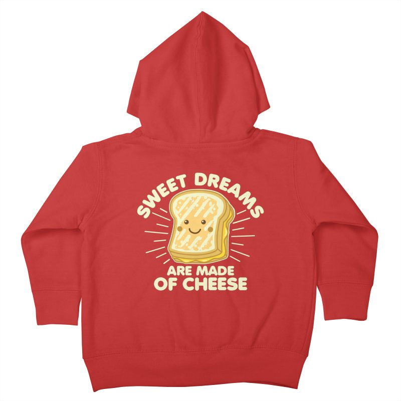 Sweet Dreams Are Made Of Cheese Kids Toddler Zip-Up Hoody by Detour Shirt's Artist Shop