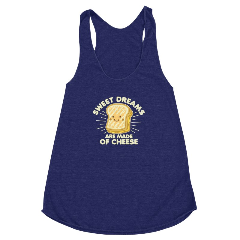 Sweet Dreams Are Made Of Cheese Women's Racerback Triblend Tank by Detour Shirt's Artist Shop