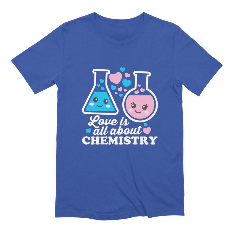 Love Is All About Chemistry Men's T-Shirt by Detour Shirt's Artist Shop