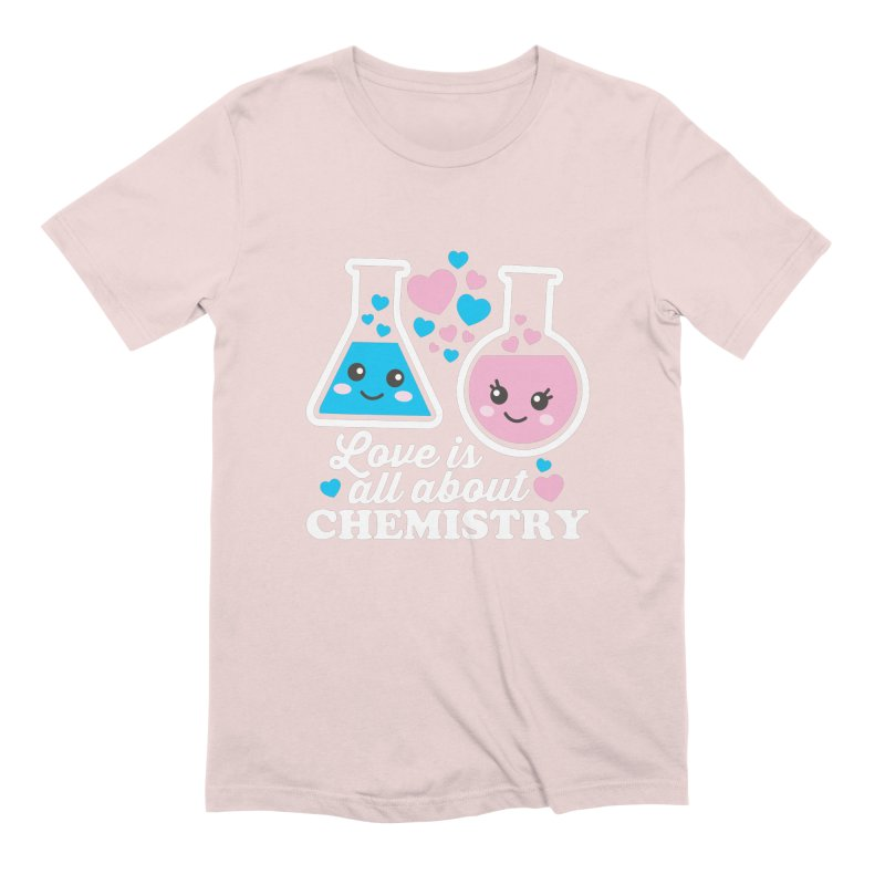 Love Is All About Chemistry Men's Extra Soft T-Shirt by Detour Shirt's Artist Shop