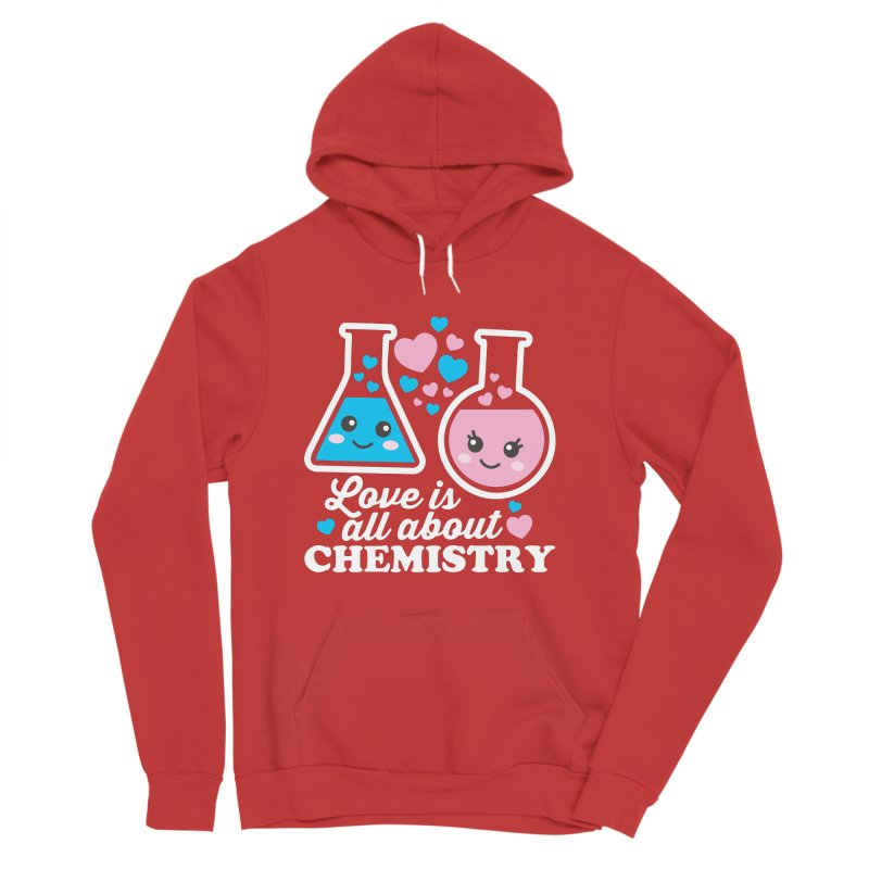 Love Is All About Chemistry Men's Sponge Fleece Pullover Hoody by Detour Shirt's Artist Shop