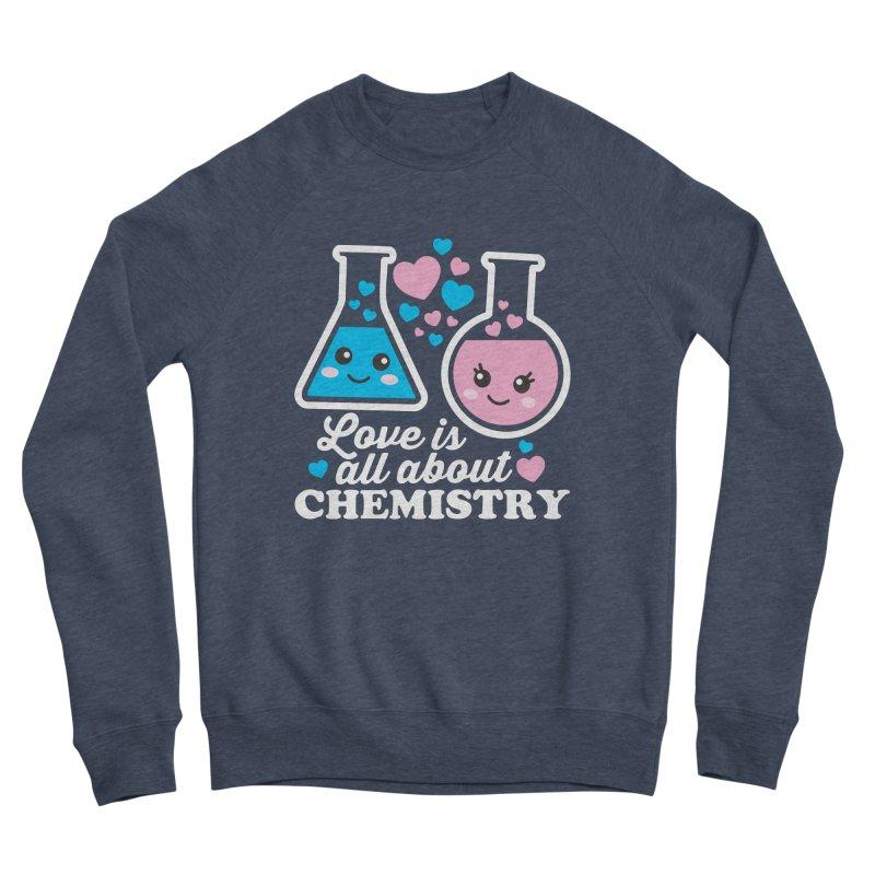 Love Is All About Chemistry Men's Sponge Fleece Sweatshirt by Detour Shirt's Artist Shop