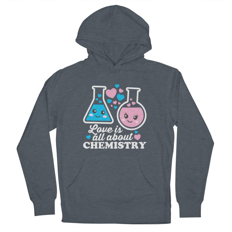 Love Is All About Chemistry Men's French Terry Pullover Hoody by Detour Shirt's Artist Shop