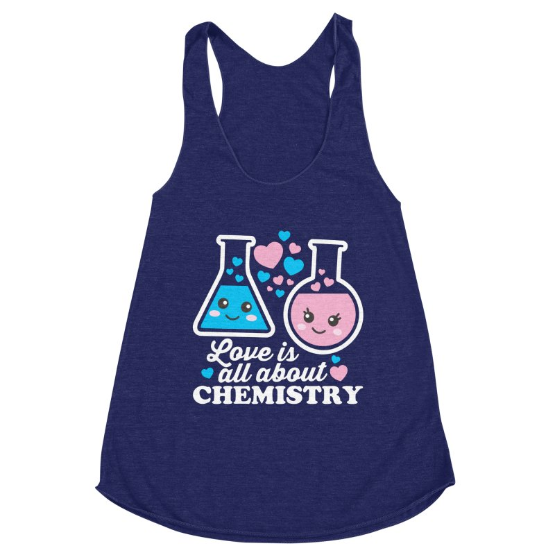 Love Is All About Chemistry Women's Racerback Triblend Tank by Detour Shirt's Artist Shop