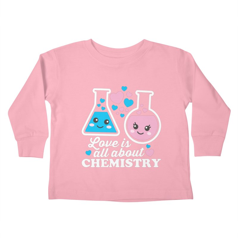 Love Is All About Chemistry Kids Toddler Longsleeve T-Shirt by Detour Shirt's Artist Shop