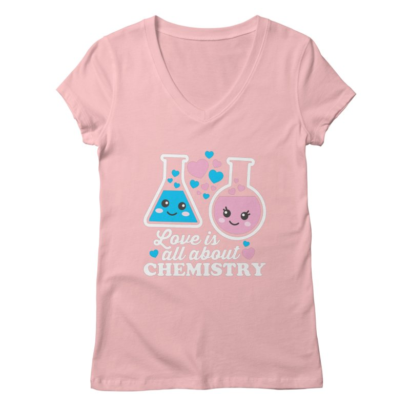 Love Is All About Chemistry Women's Regular V-Neck by Detour Shirt's Artist Shop