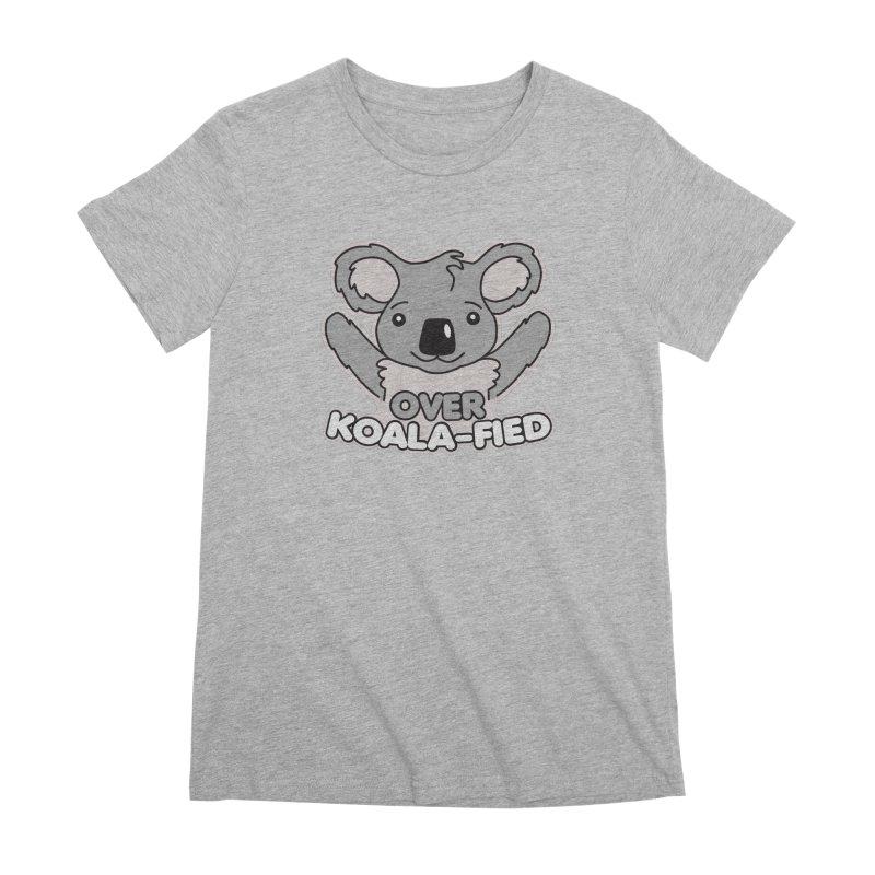 Over Koala-fied Women's Premium T-Shirt by Detour Shirt's Artist Shop