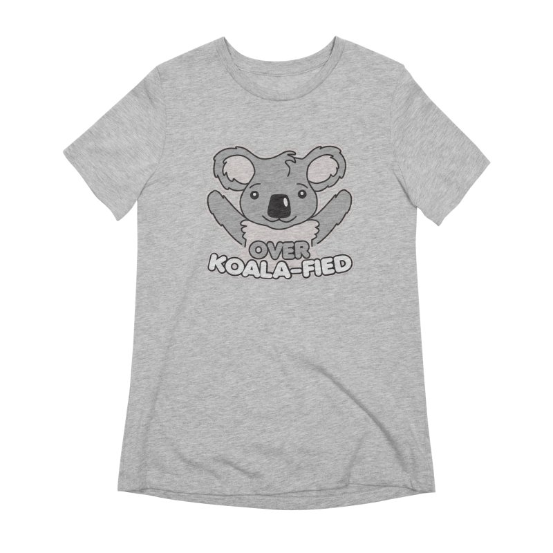 Over Koala-fied Women's Extra Soft T-Shirt by Detour Shirt's Artist Shop