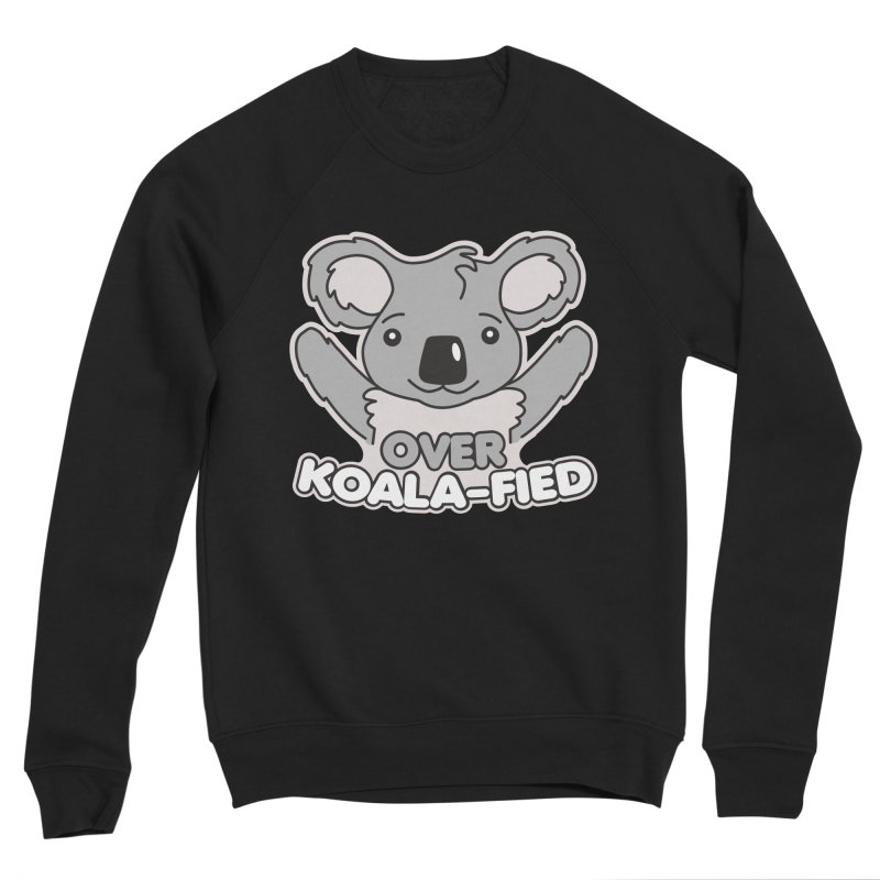 Over Koala-fied Men's Sponge Fleece Sweatshirt by Detour Shirt's Artist Shop