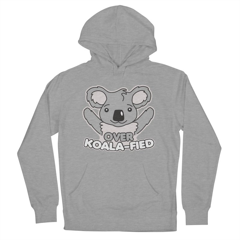 Over Koala-fied Men's French Terry Pullover Hoody by Detour Shirt's Artist Shop