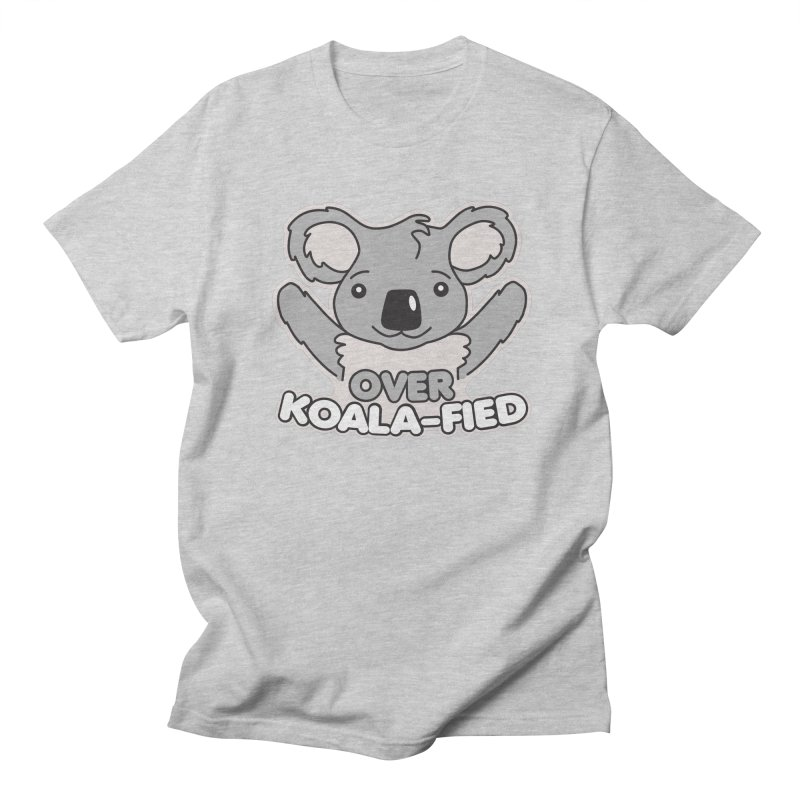 Over Koala-fied Women's Regular Unisex T-Shirt by Detour Shirt's Artist Shop