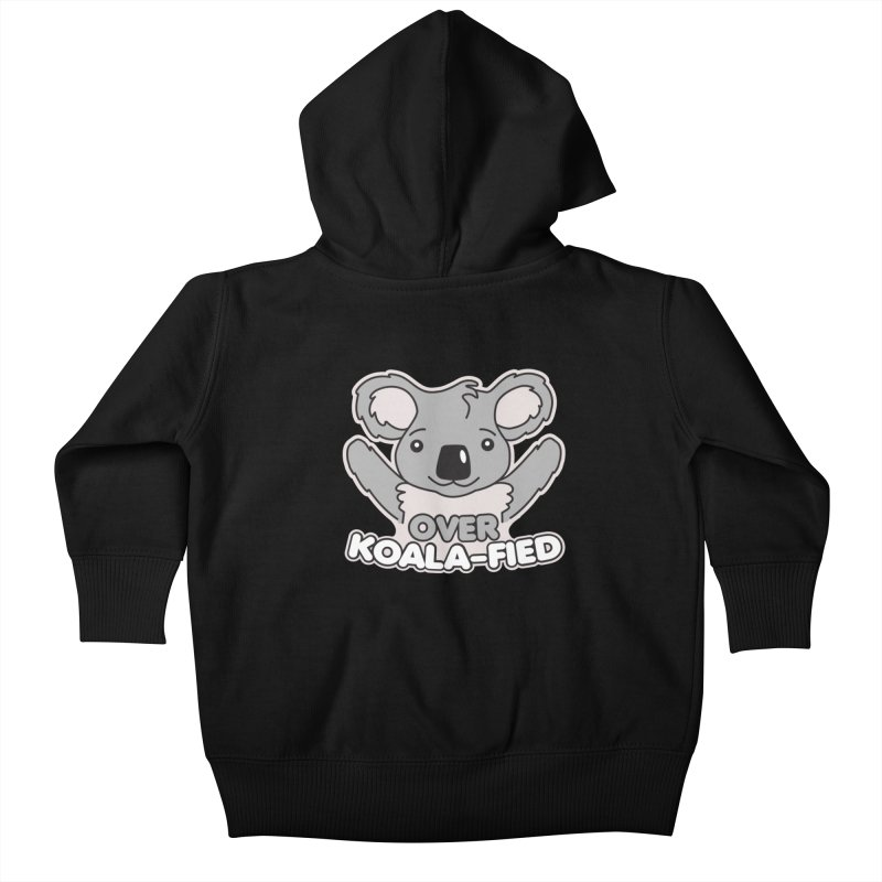 Over Koala-fied Kids Baby Zip-Up Hoody by Detour Shirt's Artist Shop